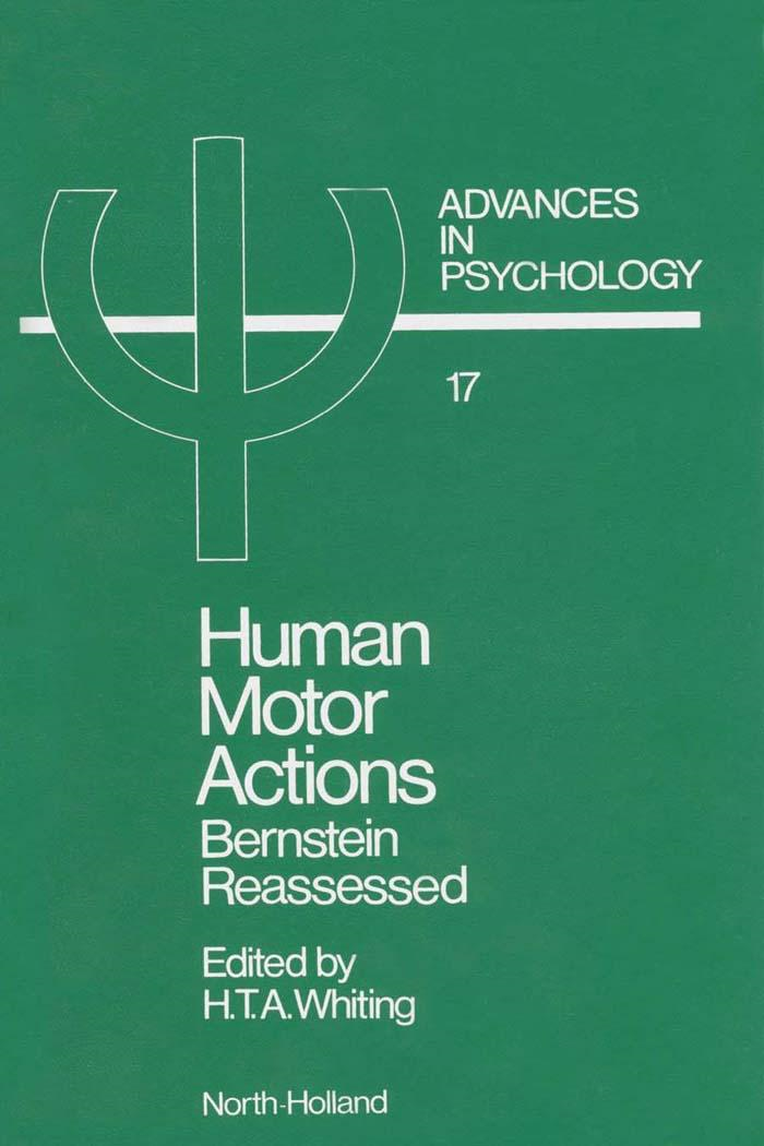 Human Motor Actions: Bernstein Reassessed