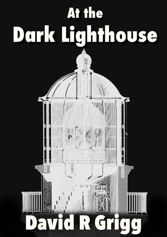 At the Dark Lighthouse (and other tales)