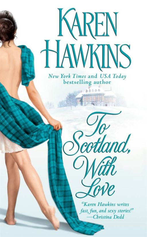 To Scotland, With Love By: Karen Hawkins