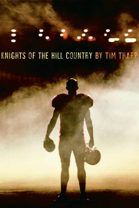 Knights of the Hill Country By: Tim Tharp