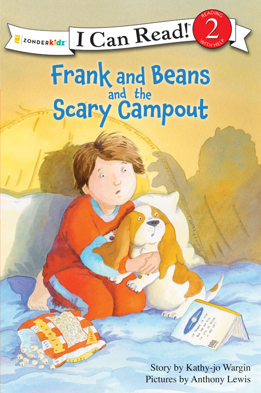 Frank and Beans and the Scary Campout By: Kathy-jo   Wargin