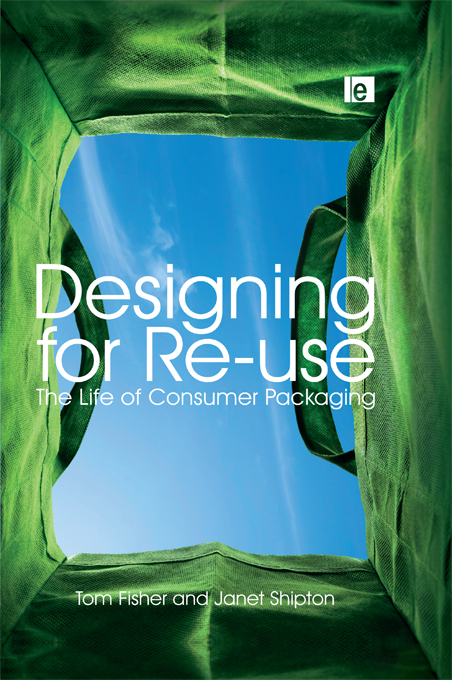 Designing for Re-Use The Life of Consumer Packaging