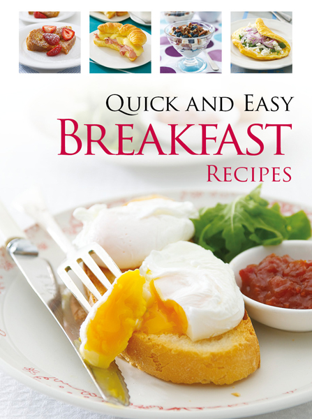 Quick & Easy Breakfast