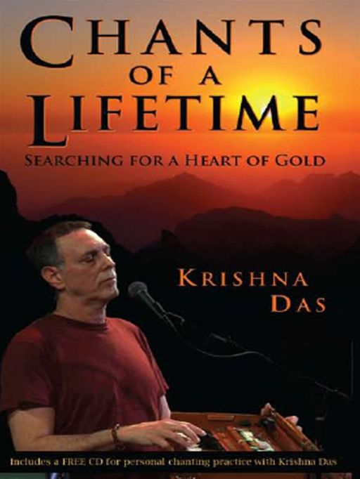 Chants Of A Lifetime By: Krishna Das