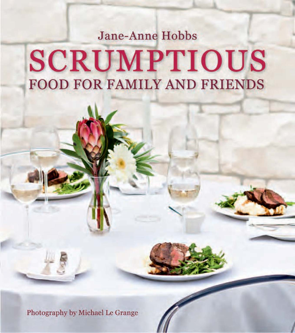 Scrumptious Food for Family and Friends