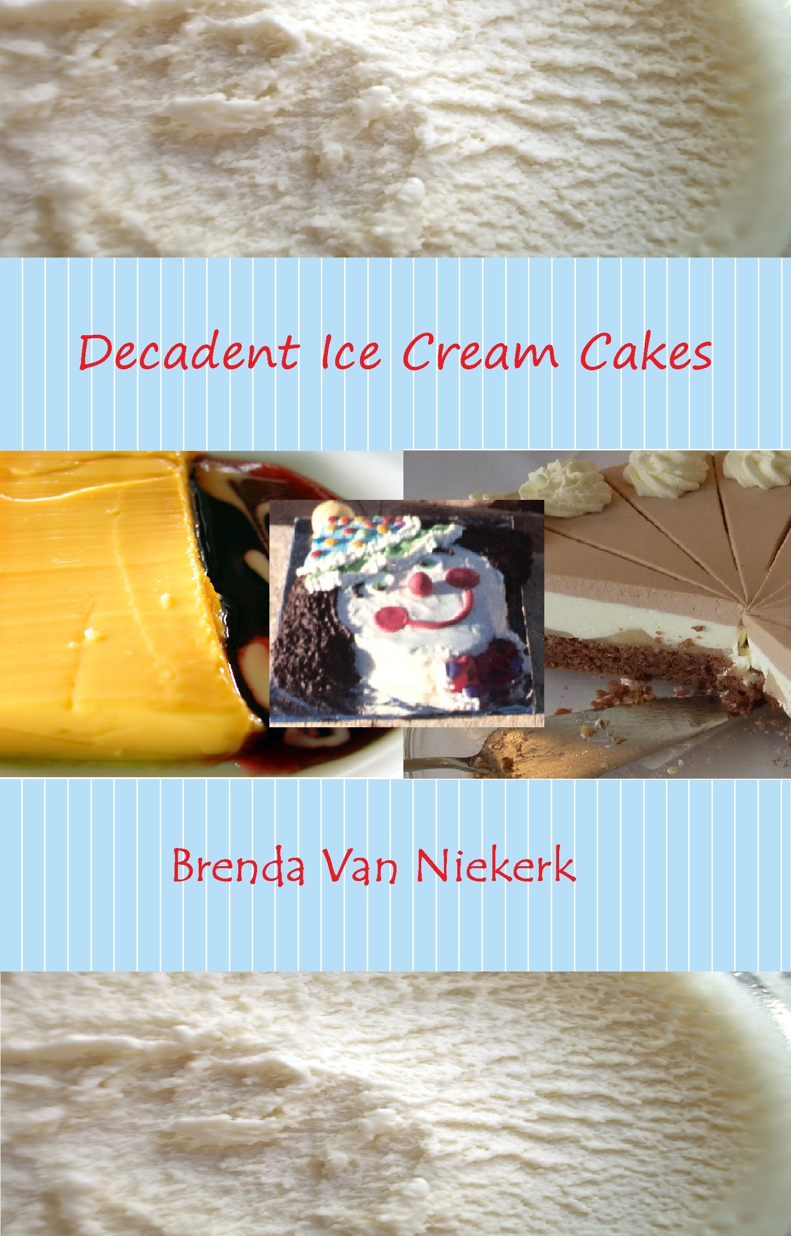 Decadent Ice Cream Cakes