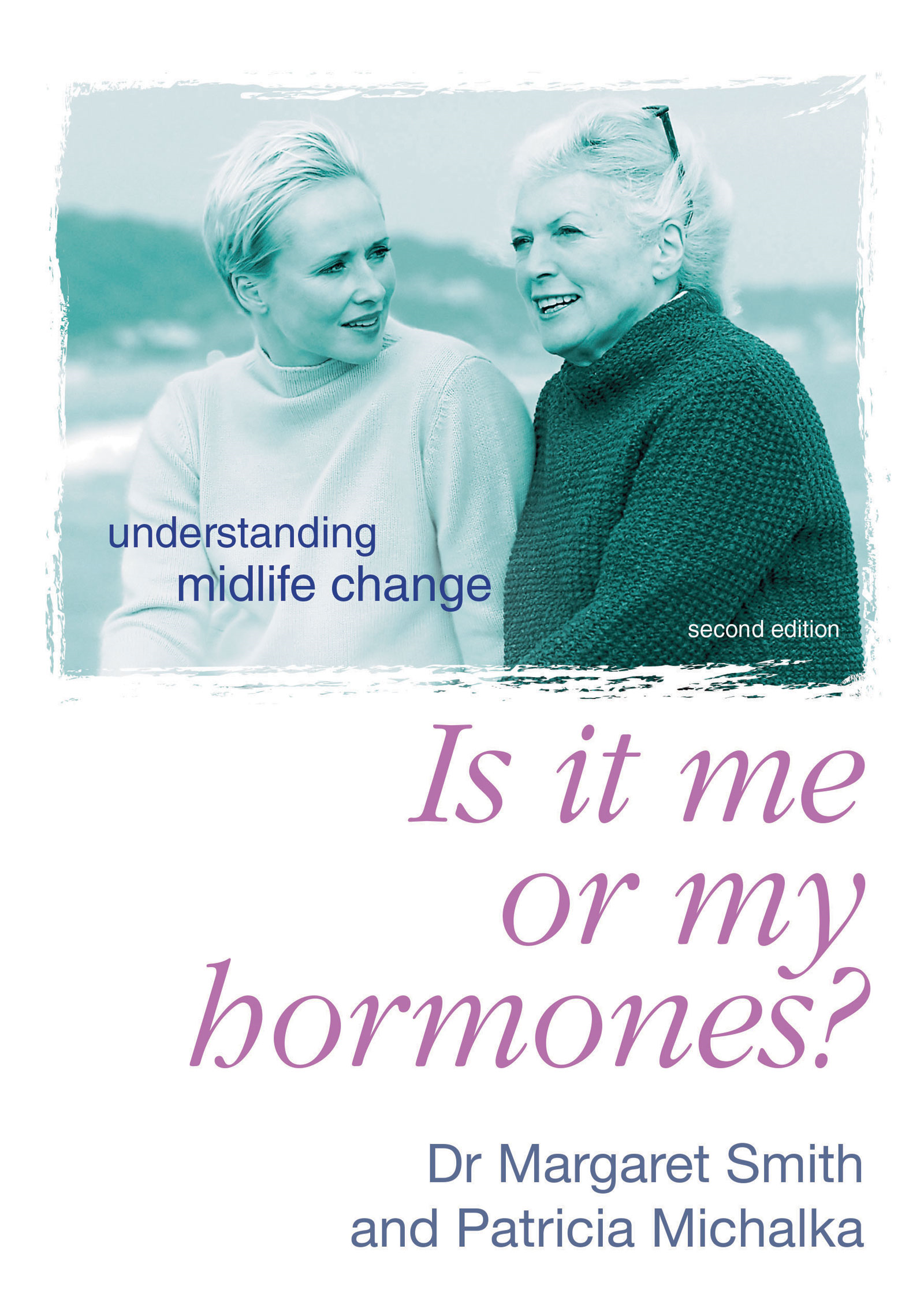 Is It Me Or My Hormones?: Understanding Midlife Change