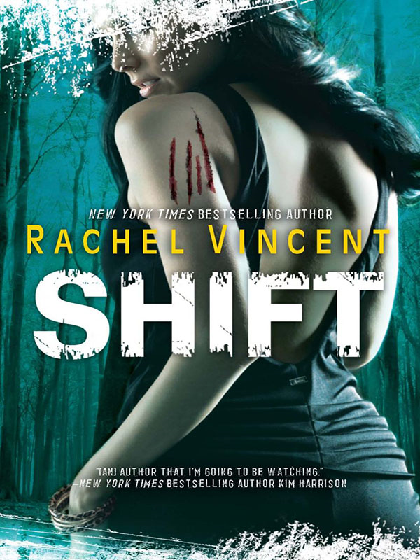 Shift By: Rachel Vincent