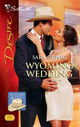 Wyoming Wedding By: Sara Orwig