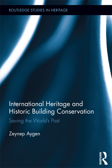 International Heritage and Historic Building Conservation Saving the World?s Past