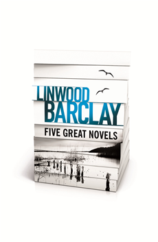 Linwood Barclay - Five Great Novels