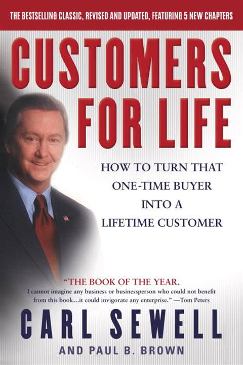 Customers for Life By: Carl Sewell,Paul B. Brown