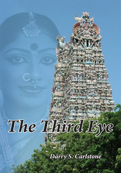 The Third Eye By: Darry S. Carlstone