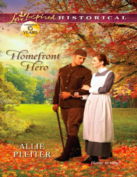 Homefront Hero By: Allie Pleiter