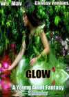 Glow - A Young Adult Fantasy Sampler