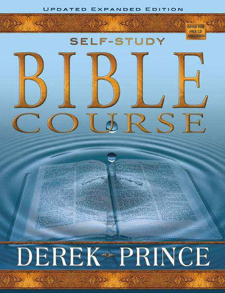 Self Study Bible Course (Expanded) By: Derek Prince