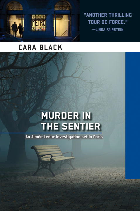 Murder in the Sentier By: Cara Black