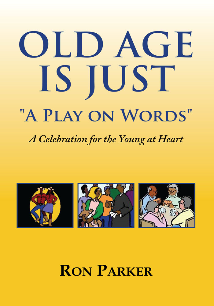 Old Age is Just ''A Play on Words''