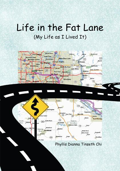 Life in the Fat Lane:My Life as I Lived It
