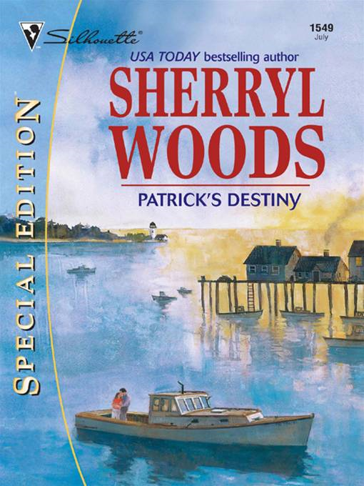 Patrick's Destiny By: Sherryl Woods