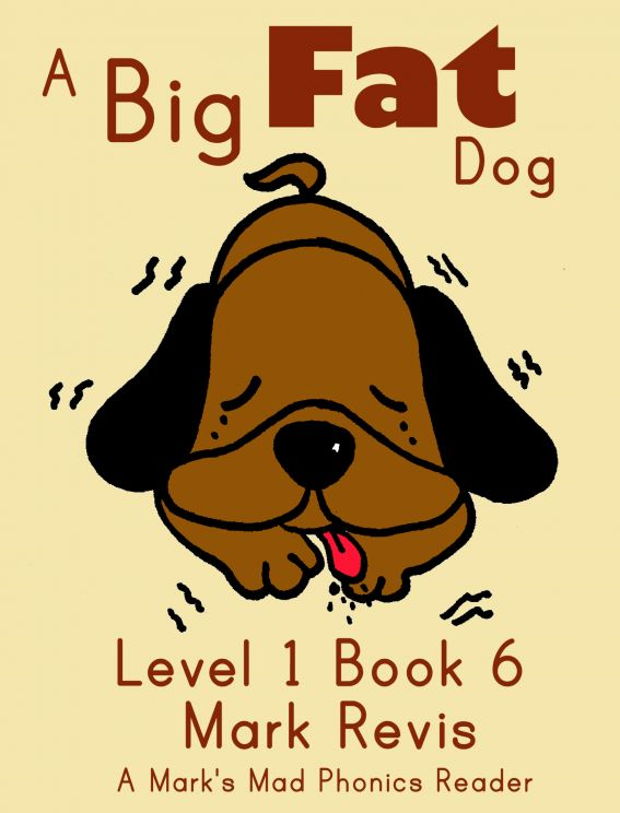 A Big Fat Dog