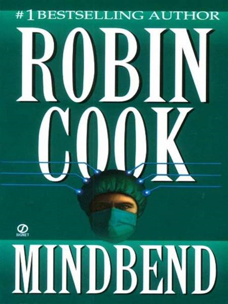 Mindbend By: Robin Cook
