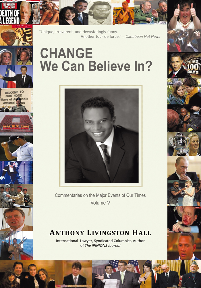 Change We Can Believe In? By: Anthony Livingston Hall