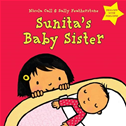 Sunita's Baby Sister: Dealing With Feelings: