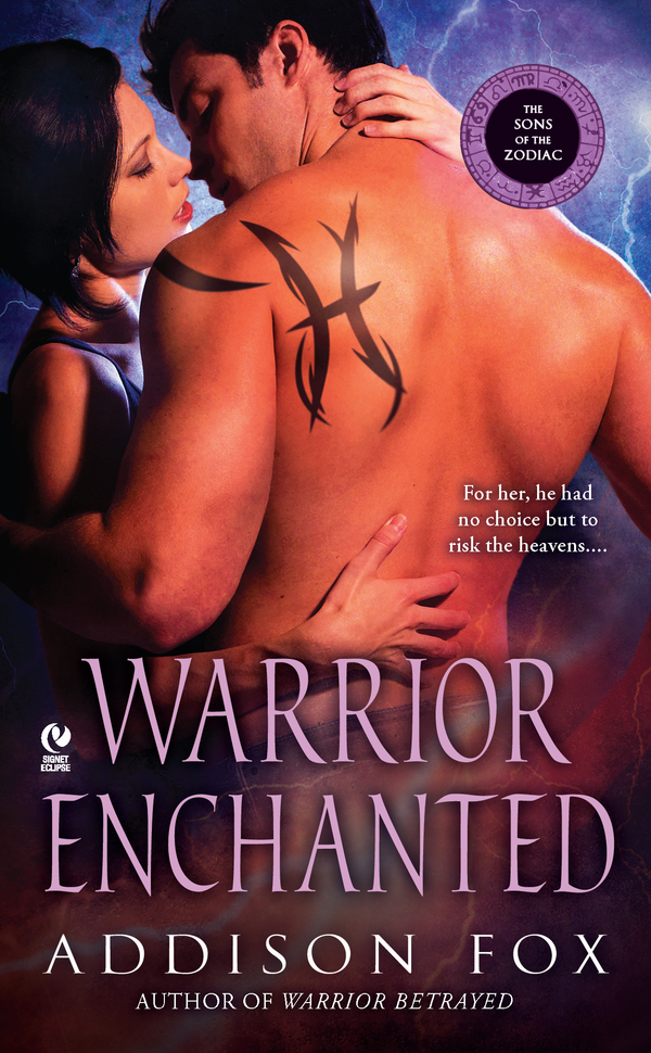 Warrior Enchanted: The Sons of the Zodiac By: Addison Fox