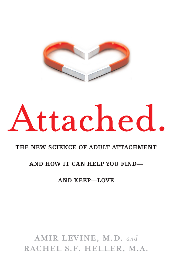 Attached By: Amir Levine,Rachel Heller