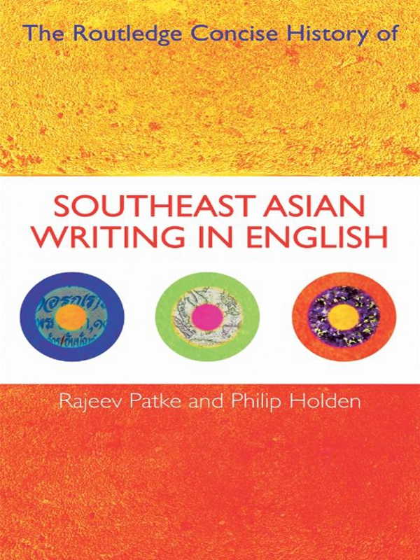 The Routledge Concise History of Southeast Asian Writing in English