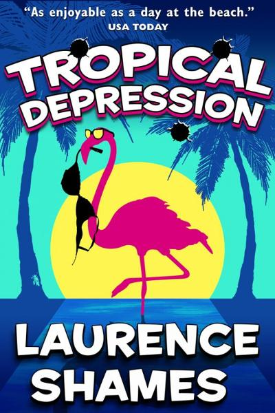 Tropical Depression By: Laurence Shames