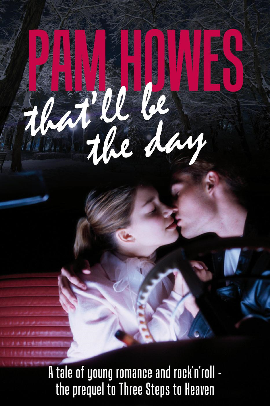 That'll Be The Day (Pam Howes Rock'n'Roll Romance Series, #5)