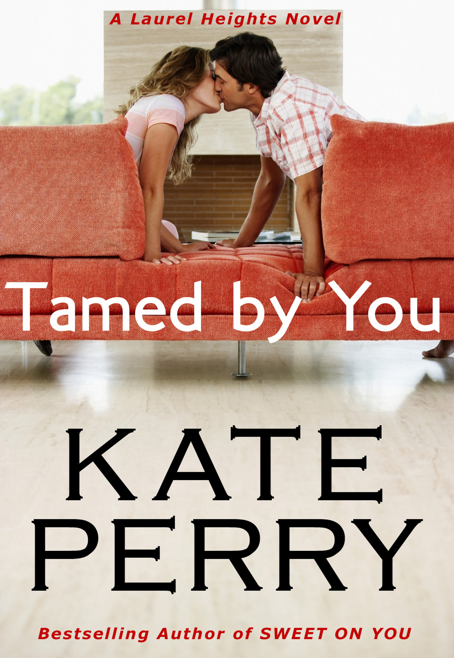 Tamed By You By: Kate Perry