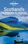 Lonely Planet Scotland's Highlands & Islands: