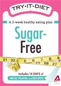 download Try-It Diet - Sugar-Free: A two-week healthy eating plan book