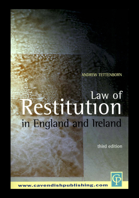 Law of Restitution In England & Ireland 3/e