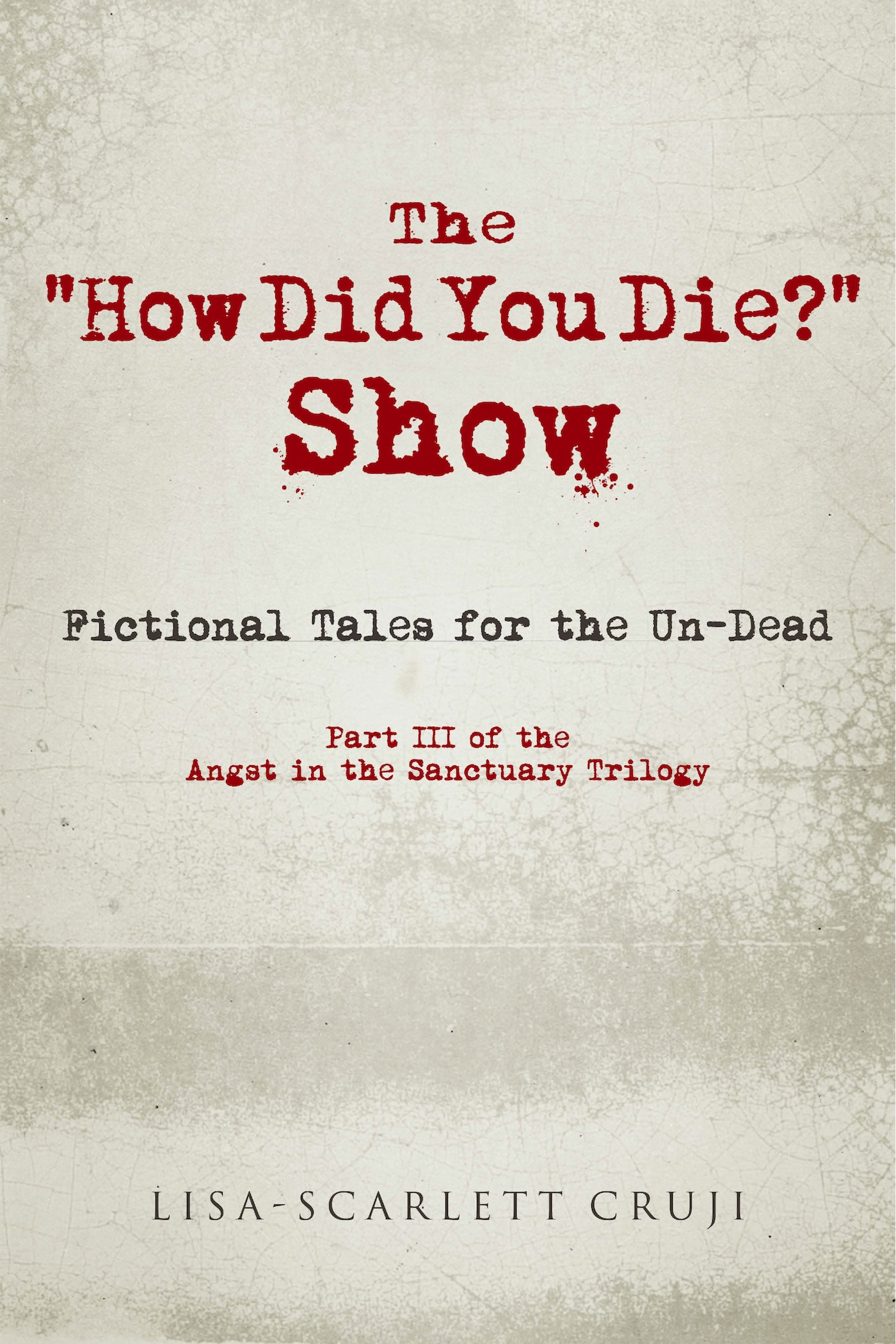 "The ""How Did You Die?"" Show"
