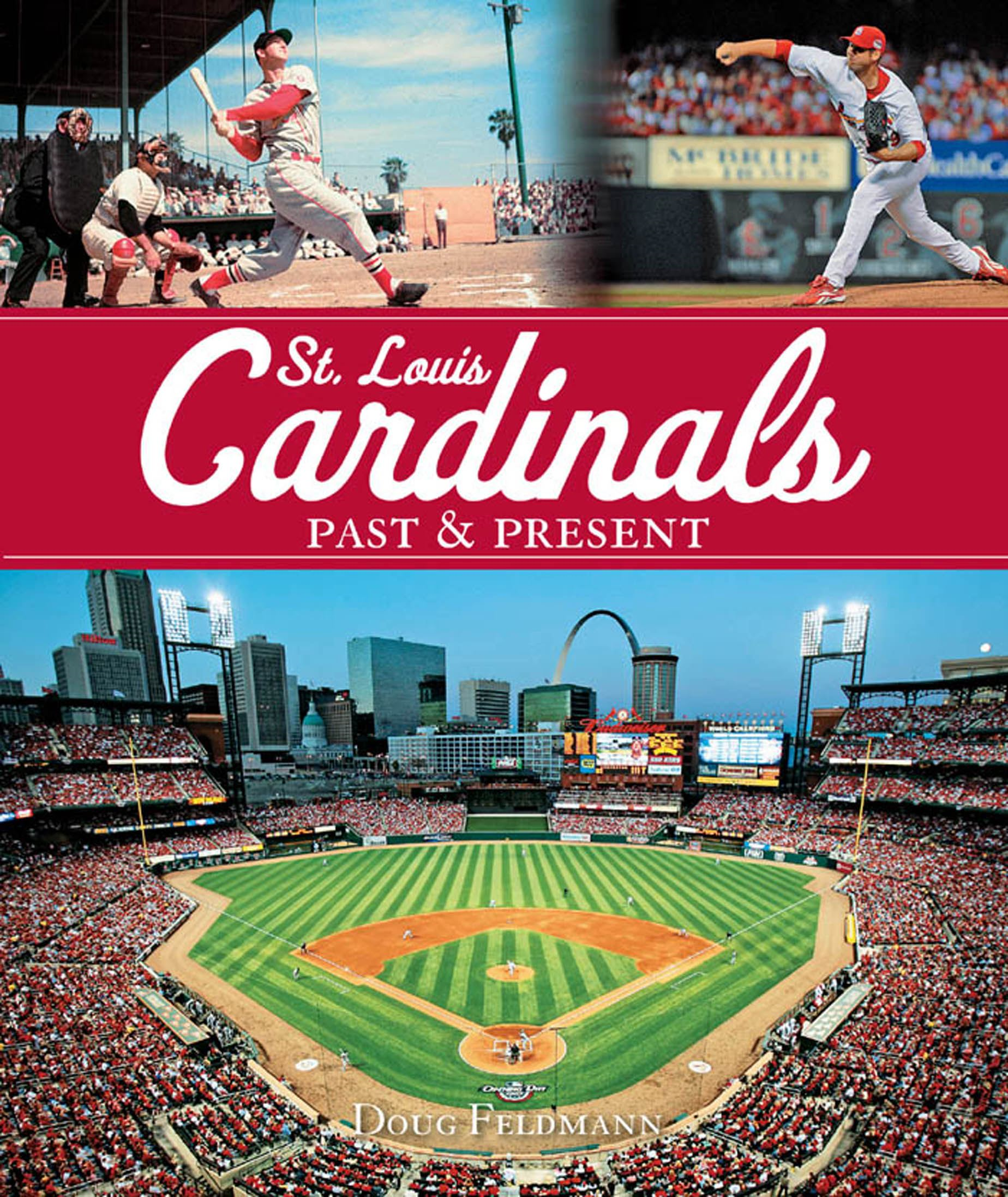 St. Louis Cardinals Past & Present