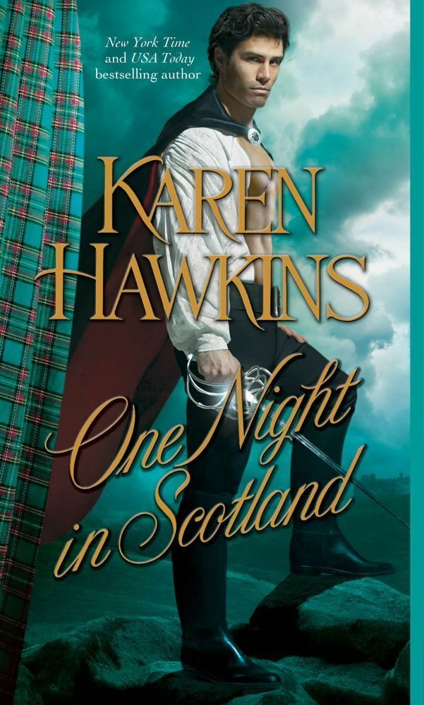 One Night in Scotland By: Karen Hawkins