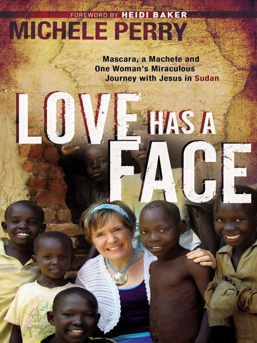 Love Has a Face By: Michele Perry