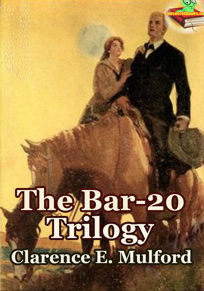 The Bar-20 Trilogy (Western Adventure)