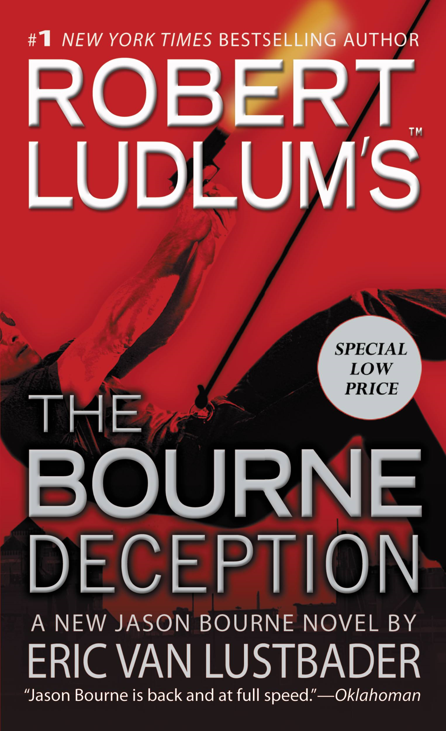 Robert Ludlum's (TM) The Bourne Deception By: Eric Van Lustbader,Robert Ludlum