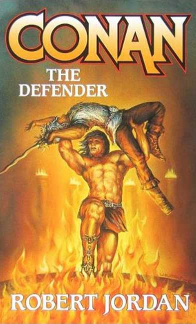 Conan The Defender By: Robert Jordan