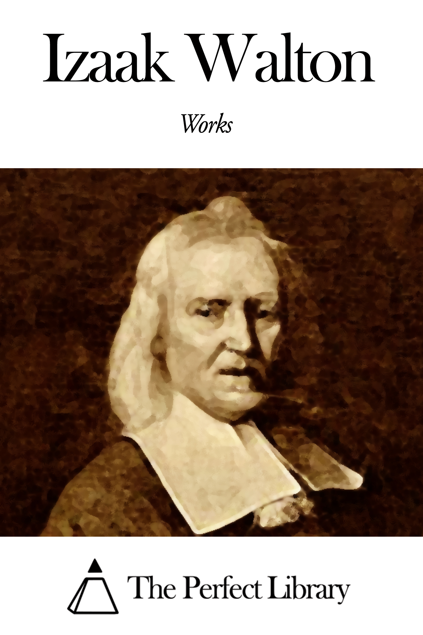 Works of Izaak Walton