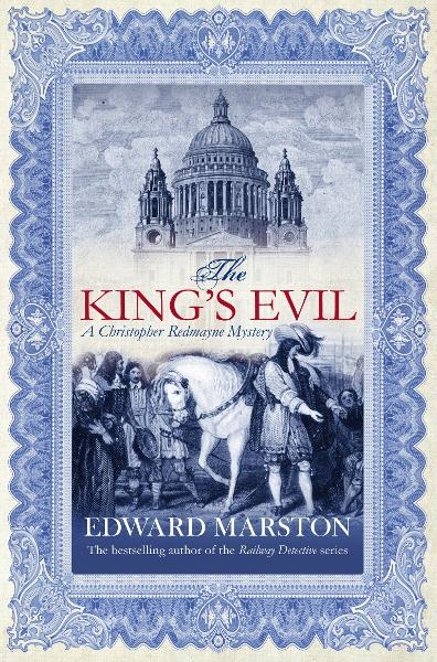 The King's Evil By: Edward Marston