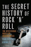 download The Secret History of Rock 'n' Roll book