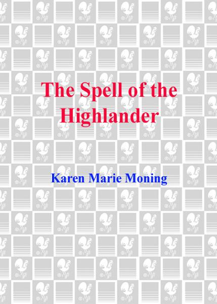 Spell of the Highlander By: Karen Marie Moning