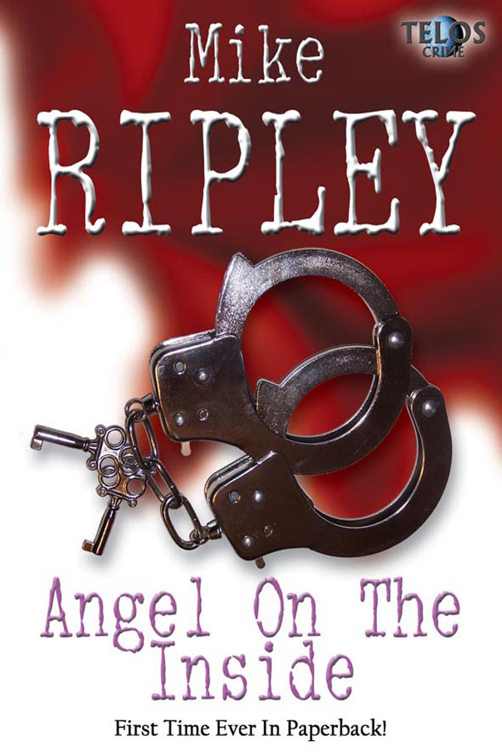 Angel on the Inside By: Mike Ripley