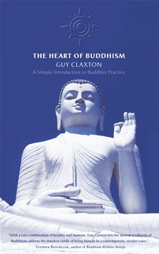 The Heart of Buddhism: A Simple Introduction to Buddhist Practice